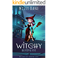Witchy Business (Witches of Shadow Lane Paranormal Cozy Mystery Book 1) (English Edition)