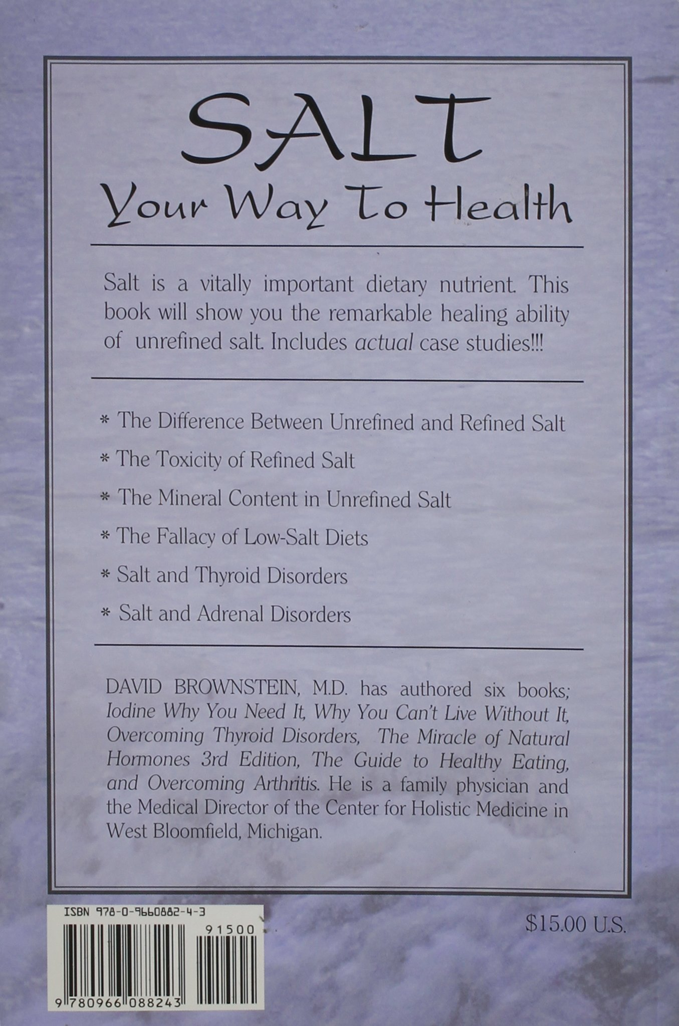 Salt Your Way to Health, 2nd Edition: MD David Brownstein: 9780966088243:  Amazon.com: Books