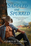 Saddled and Spurred (Blacktop Cowboys Novel Book 2)