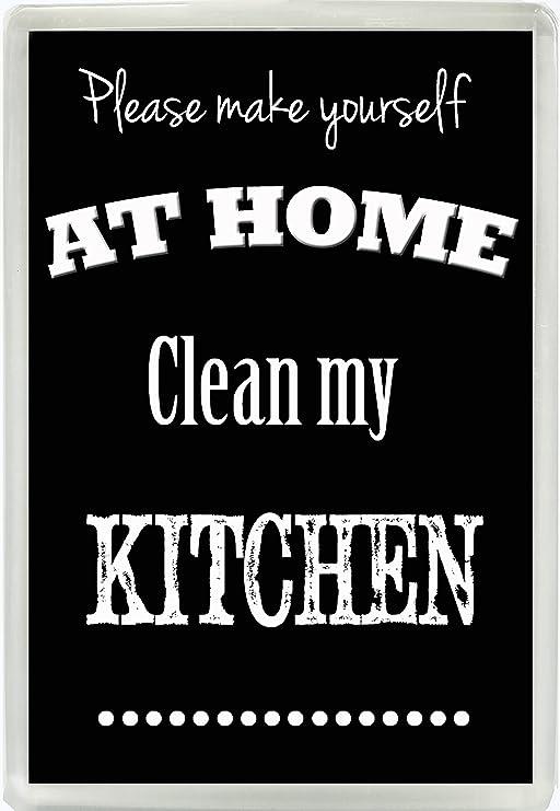 Por favor MAKE YOURSELF AT HOME limpio mi cocina Humor Jumbo imán ...
