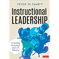 Instructional Leadership: Creating Practice Out of Theory