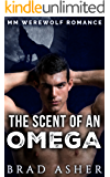The Scent of an Omega: MM Werewolf Romance