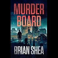 Murder Board (Boston Crime Thriller Book 1)
