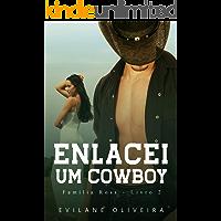 Enlacei Um Cowboy (Família Ross Livro 2)