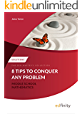 Solutions Manual - 8 Tips To Conquer Any Problem (Middle School Mathematics)