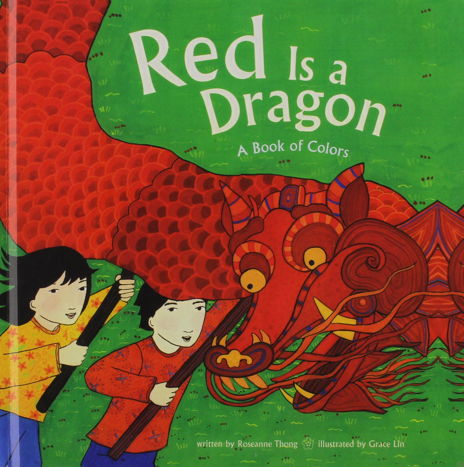 Red Is a Dragon: A Book of Colors pdf
