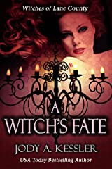 A Witch's Fate (Witches of Lane County Book 2) Kindle Edition