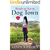 Ready or Not in Dog Town: (Dog Town Prequel #0)