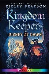 Kingdom Keepers II (Volume 2): Disney at Dawn Kindle Edition