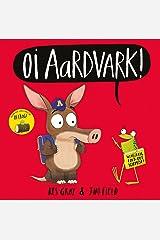 Oi Aardvark! (Oi Frog and Friends) Kindle Edition