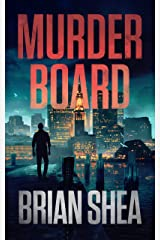 Murder Board (Boston Crime Thriller Book 1) Kindle Edition
