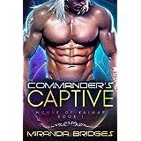The Commander's Captive: An Alien Breeder Romance (The House of Kaimar Book 1)