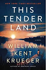 This Tender Land: A Novel Kindle Edition