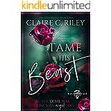 Tame his Beast - a Beauty & the Beast retelling Part 1: A Devil's Highwaymen MC romance story (A Devil's Highwaymen Romance)