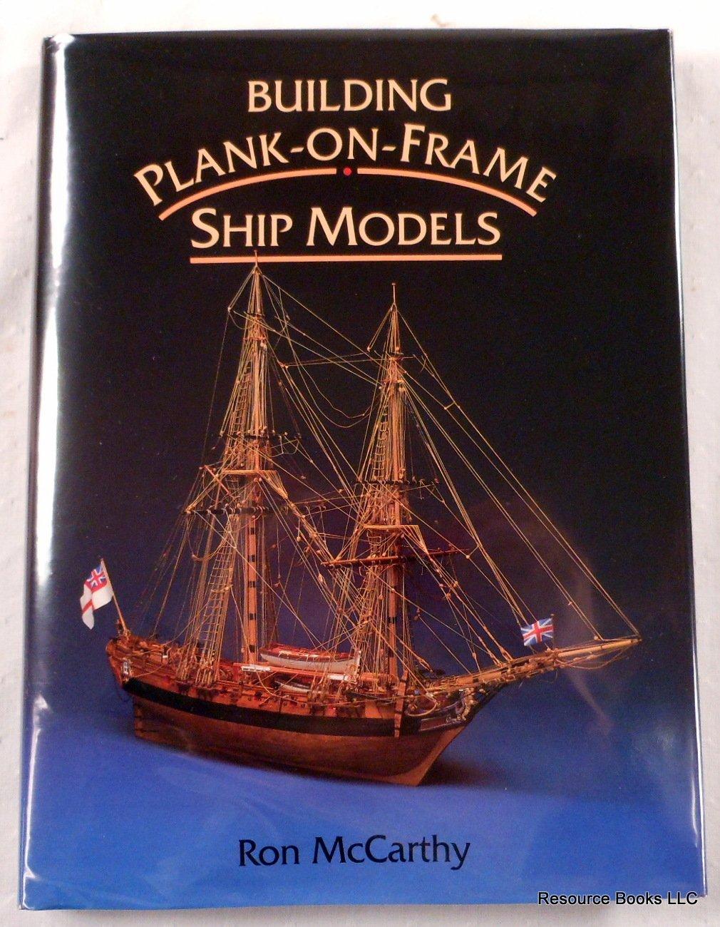 Building Plank-On-Frame Ship Models: Amazon.es: McCarthy, Ron ...