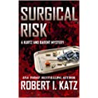 Surgical Risk: A Kurtz and Barent Mystery (Kurtz and Barent Mysteries Book 1)
