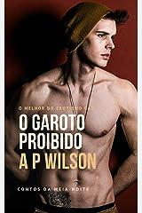 O Garoto Proibido [Contos Eróticos Vol.2] (A P Wilson) eBook Kindle