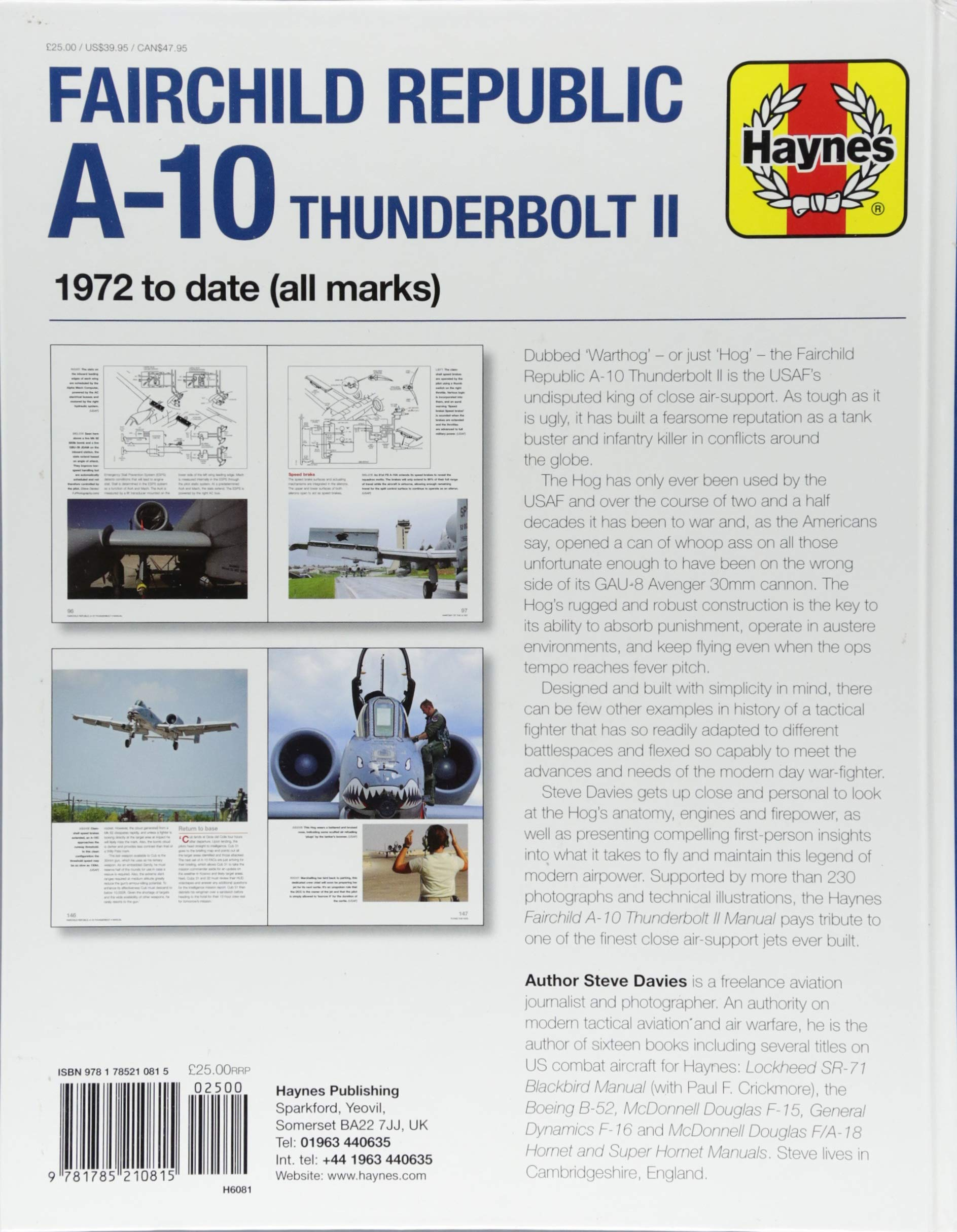 Fairchild Republic A-10 Thunderbolt II: 1972 to date (all marks) (Owners'  Workshop Manual): Steve Davies: 9781785210815: Amazon.com: Books