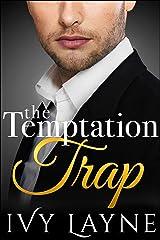 The Temptation Trap (The Alpha Billionaire Club Book 3) Kindle Edition