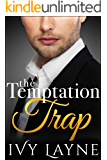 The Temptation Trap (The Alpha Billionaire Club Book 3)