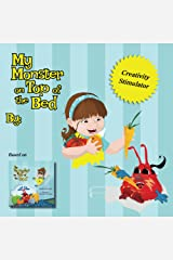 My Monster on Top of the Bed (Companion Book): (Free to Purchasers of the Print Version) (Suzy and Karrit Book 2) Kindle Edition