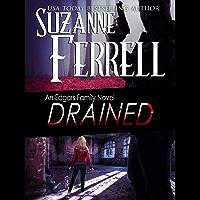 DRAINED (Edgars Family Novels Book 6)