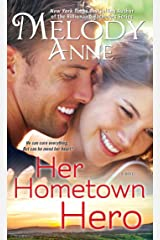 Her Hometown Hero (Unexpected Heroes series Book 2) Kindle Edition