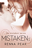 Mistaken (The Mistaken Series Book 1)
