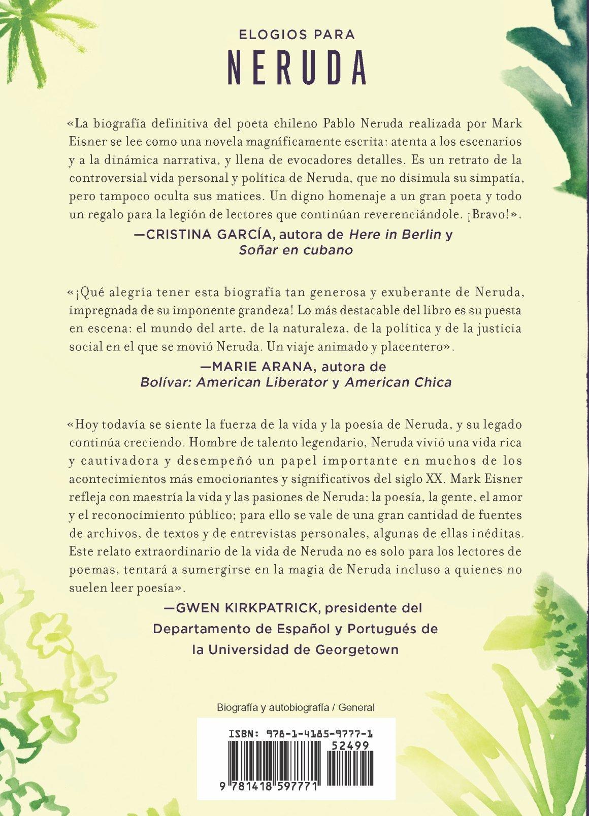 Neruda: el llamado del poeta (Spanish Edition)