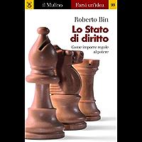 Lo Stato di diritto (Farsi un'idea Vol. 99) (Italian Edition) book cover
