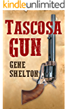 Tascosa Gun: The Story of Jim East