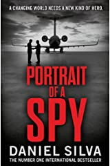 Portrait of a Spy: A breathtaking thriller from the New York Times bestseller (Gabriel Allon Book 11) Kindle Edition