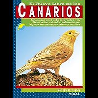 El Gran Libro De Los Canarios (Spanish Edition)