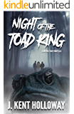 The Night of the Toad King: A Meikle Bay Novella (The Meikle Bay Horror Series)