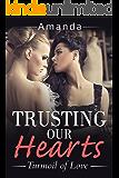 Trusting Our Hearts: Turmoil of Love