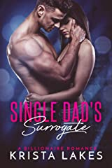 Single Dad's Surrogate: A Family for the Billionaire Kindle Edition