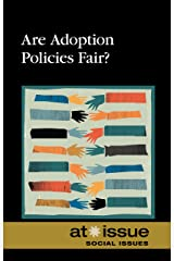 Are Adoption Policies Fair? (At Issue) Library Binding