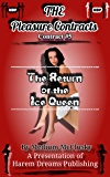 The Pleasure Contracts-Contract #5:  The Ice Queen Returns