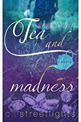 Tea and Madness Kindle Edition