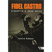 Fidel Castro. Biografia a Duas Vozes