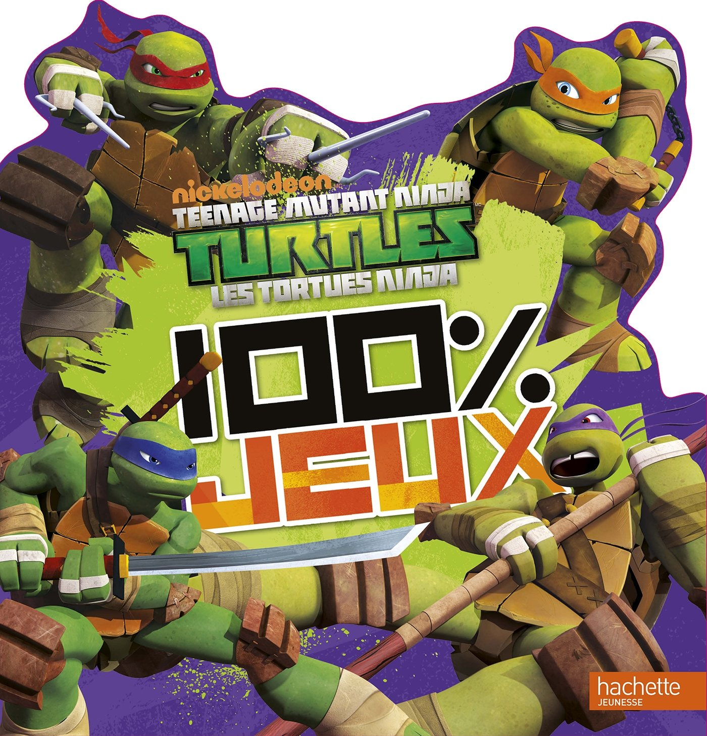 Tortues Ninja / 100% jeux: 9782010011160: Amazon.com: Books