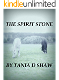 The Spirit Stone (A Certain State of Marriage Book 5)