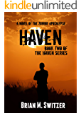 Haven: A Novel of the Zombie Apocalypse