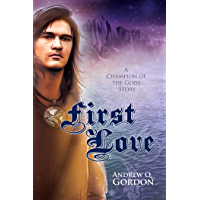First Love (Champion of the Gods) (English Edition)