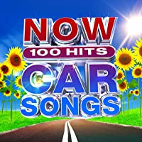 NOW 100 Hits Car Songs [Clean]