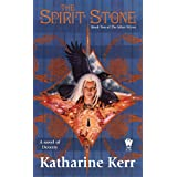 The Spirit Stone: Book Two of The Silver Wyrm (Deverry: Silver Wyrm)