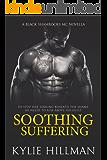 Soothing Suffering: Black Shamrocks MC Introductory Novella