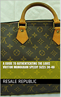 38543110f0ea A Guide to Authenticating the Louis Vuitton Monogram Speedy Sizes 30-40  (Authenticating Louis