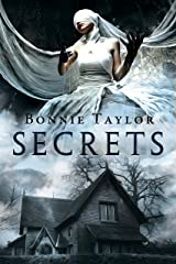 Secrets: Book Four of the Haunted Collection Kindle Edition