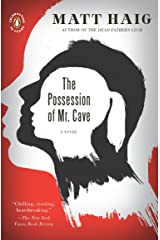 The Possession of Mr. Cave: A Novel Kindle Edition